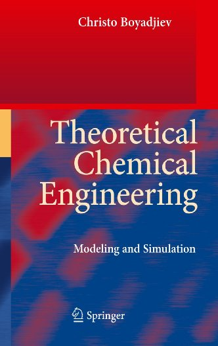 Theoretical Chemical Engineering: Christo Boyadjiev