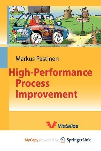 9783642107856: High-Performance Process Improvement