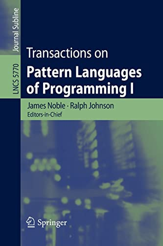 9783642108310: Transactions on Pattern Languages of Programming I (Lecture Notes in Computer Science)