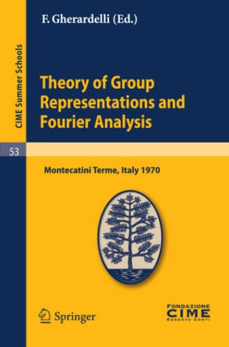 Theory of Group Representations & Fourier Analysis: F Gherardelli