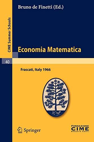 Economia Matematica Lectures Summer School 1966: Bruno De Finetti