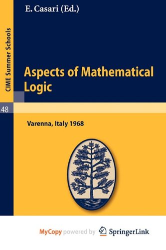 9783642110825: Aspects of Mathematical Logic: Lectures given at a Summer School of the Centro Internazionale Matematico Estivo (C.I.M.E.) held in Varenna (Como), Italy, September 9-17, 1968