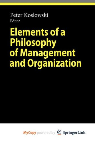 9783642111426: Elements of a Philosophy of Management and Organization