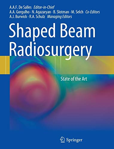 Shaped-Beam Radiosurgery: Raymond Schulz