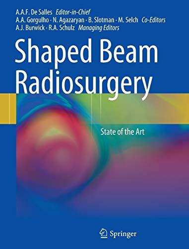 Shaped-beam Radiosurgery: State of the Art