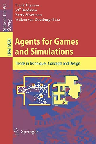 9783642111976: Agents for Games and Simulations: Trends in Techniques, Concepts and Design (Lecture Notes in Computer Science)