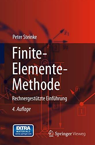 Finite-Elemente-Methode: Rechnergestützte Einführung (German Edition): Steinke, Peter