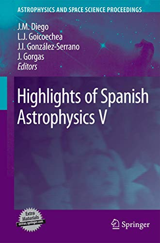 9783642112492: Highlights of Spanish Astrophysics V (Astrophysics and Space Science Proceedings)
