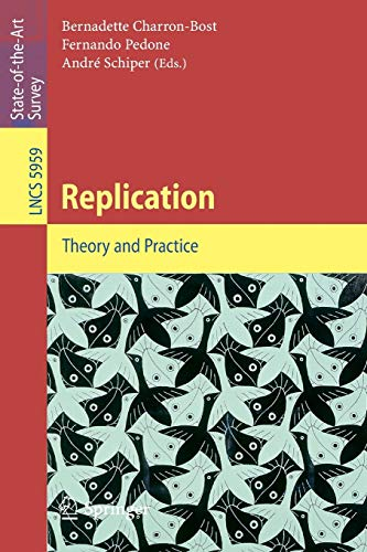 9783642112935: Replication: Theory and Practice (Lecture Notes in Computer Science)