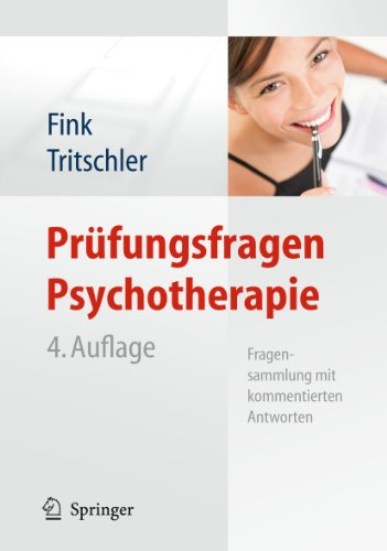 9783642113246: Prüfungsfragen Psychotherapie: Fragensammlung mit kommentierten Antworten