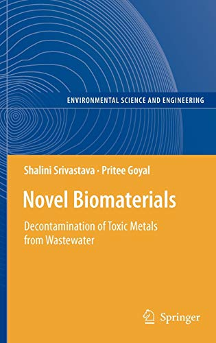 9783642113284: Novel Biomaterials: Decontamination of Toxic Metals from Wastewater (Environmental Science and Engineering)