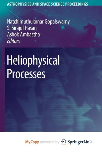 9783642113598: Heliophysical Processes