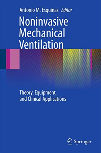 9783642113642: Noninvasive Mechanical Ventilation: Theory, Equipment, and Clinical Applications