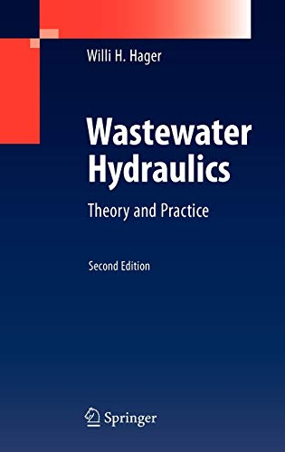 9783642113826: Wastewater Hydraulics: Theory and Practice