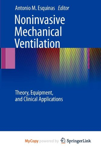 9783642113932: Noninvasive Mechanical Ventilation: Theory, Equipment, and Clinical Applications
