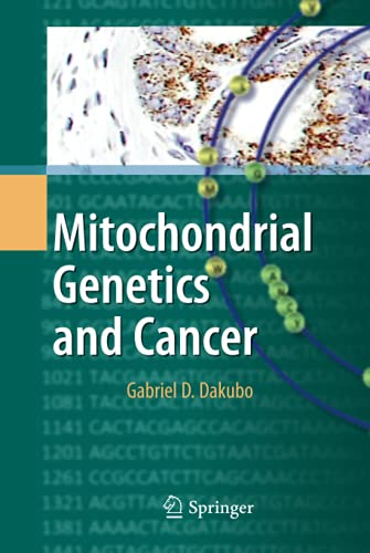 Mitochondrial Genetics and Cancer: Gabriel D. Dakubo