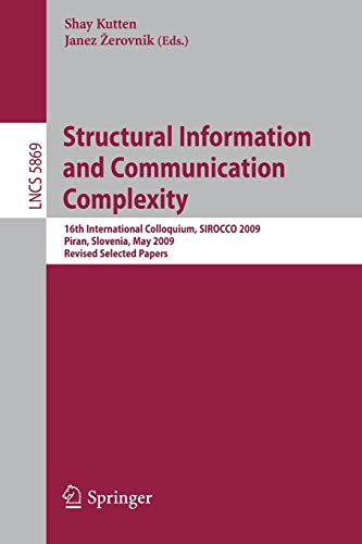 Structural Information and Communication Complexity: 16th International Colloquium, SIROCCO 2009, ...