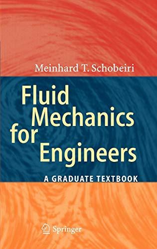 9783642115936: Fluid Mechanics for Engineers: A Graduate Textbook