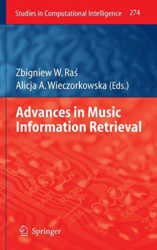 Advances in Music Information Retrieval: Zbigniew W. Ras