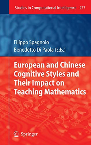 9783642116797: European and Chinese Cognitive Styles and their Impact on Teaching Mathematics (Studies in Computational Intelligence)