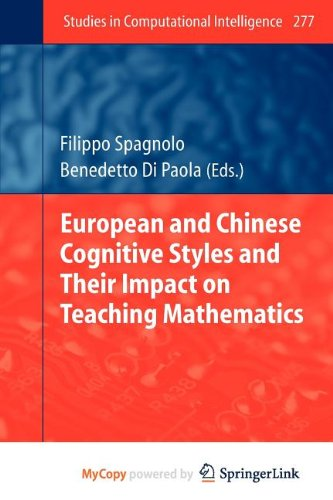 9783642117831: European and Chinese Cognitive Styles and Their Impact on Teaching Mathematics