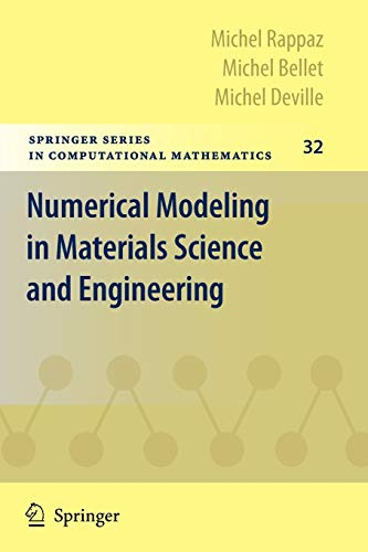 9783642118203: Numerical Modeling in Materials Science and Engineering (Springer Series in Computational Mathematics)