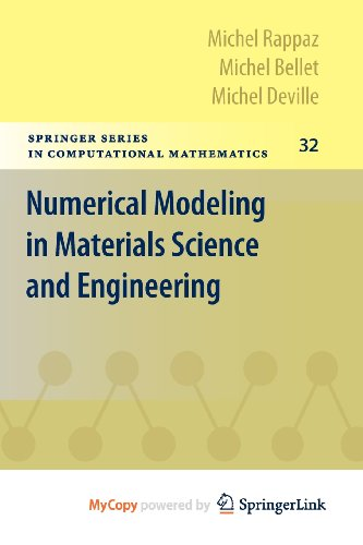9783642118227: Numerical Modeling in Materials Science and Engineering