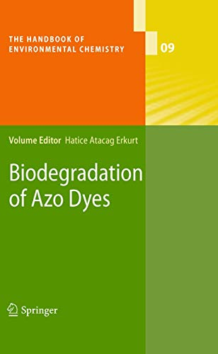 Biodegradation of Azo Dyes: Hatice Atacag Erkurt