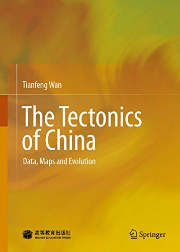 The Tectonics of China: Tianfeng Wan