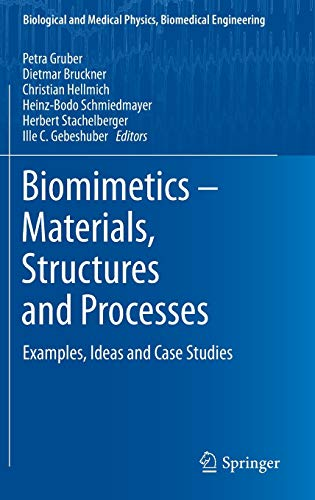 9783642119330: Biomimetics -- Materials, Structures and Processes: Examples, Ideas and Case Studies (Biological and Medical Physics, Biomedical Engineering)
