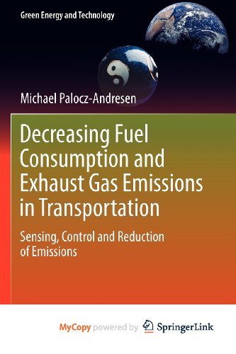 9783642119774: Decreasing Fuel Consumption and Exhaust Gas Emissions in Transportation: Sensing, Control and Reduction of Emissions