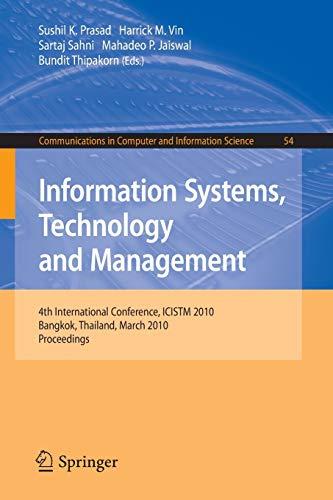Information Systems, Technology and Management: 4th International: Bundit Thipakorn (Editor),