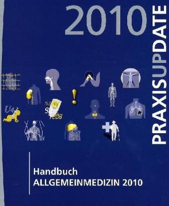 9783642120640: Handbuch Allgemeinmedizin 2010: Allgemeinmedizin Update (German Edition)