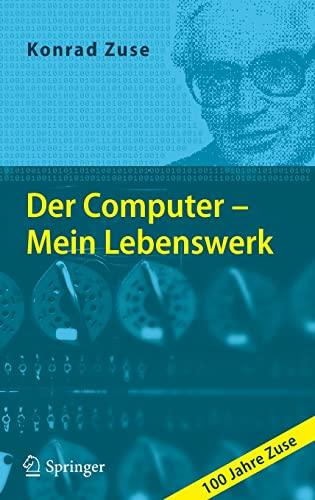 9783642120954: Der Computer - Mein Lebenswerk (German Edition)