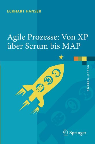 9783642123122: Agile Prozesse: Von XP über Scrum bis MAP (eXamen.press) (German Edition)