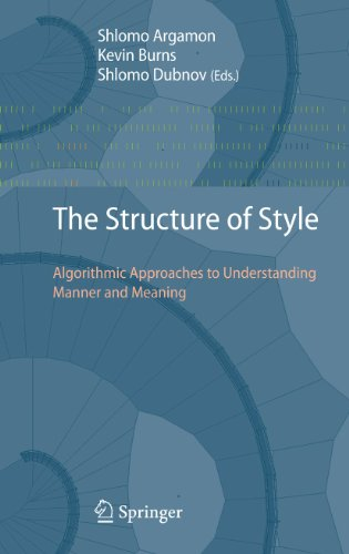9783642123368: The Structure of Style: Algorithmic Approaches to Understanding Manner and Meaning