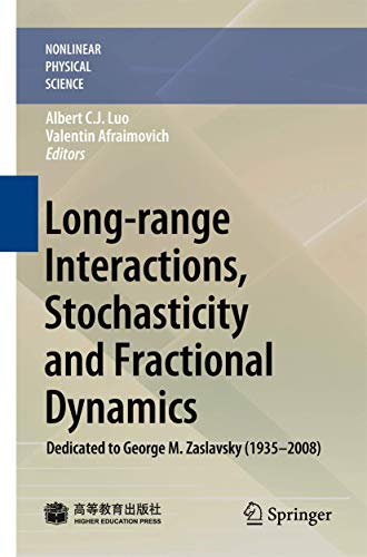9783642123429: Long-range Interactions, Stochasticity and Fractional Dynamics: Dedicated to George M. Zaslavsky (1935―2008) (Nonlinear Physical Science)