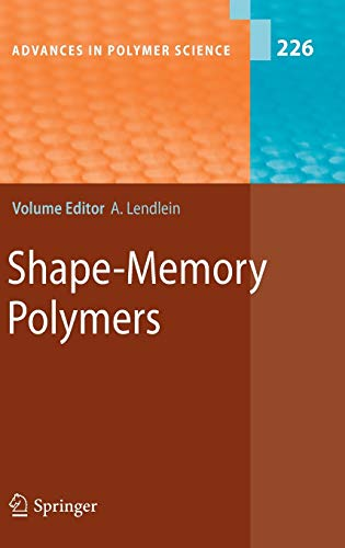 9783642123580: Shape-Memory Polymers (Advances in Polymer Science)