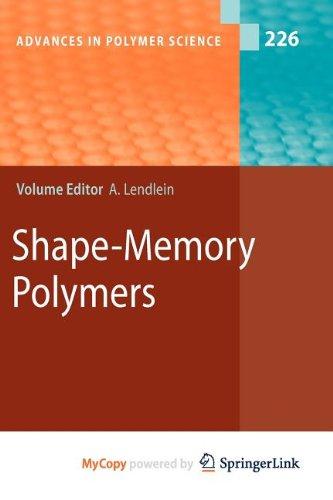 9783642123603: Shape-Memory Polymers