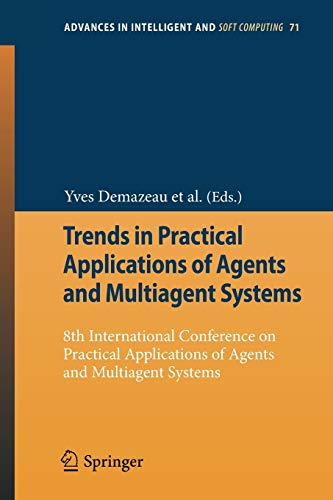 Trends in Practical Applications of Agents and Multiagent Systems: Yves Demazeau