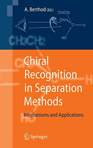 Chiral Recognition in Separation Methods: Alain Berthod