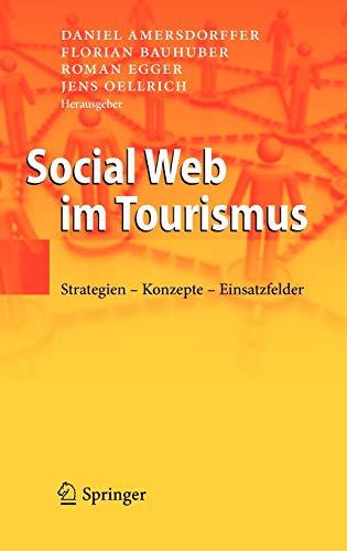 9783642125072: Social Web im Tourismus: Strategien - Konzepte - Einsatzfelder (German Edition)