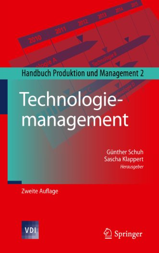 Technologiemanagement: Gunther Schuh