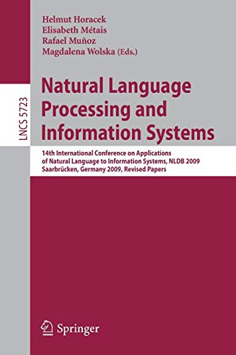9783642125492: Natural Language Processing and Information Systems: 14th International Conference on Applications of Natural Language to Information Systems , NLDB ... Papers (Lecture Notes in Computer Science)