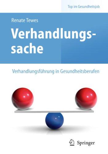 9783642125553: Verhandlungssache - Verhandlungsführung in Gesundheitsberufen (Top Im Gesundheitsjob)