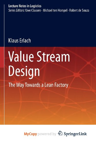9783642125706: Value Stream Design: The Way Towards a Lean Factory