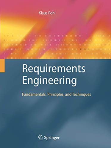 requirements engineering fundamentals principles  techniques abebooks