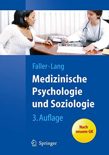 9783642125836: Medizinische Psychologie und Soziologie (Springer-Lehrbuch) (German Edition)