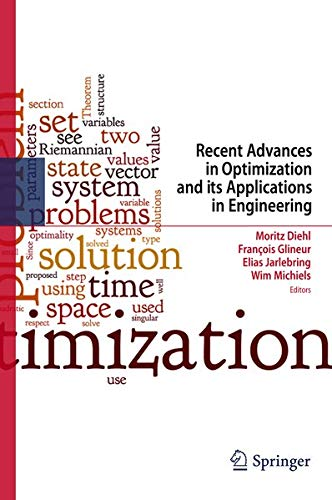 Recent Advances in Optimization and its Applications in Engineering: Moritz Diehl