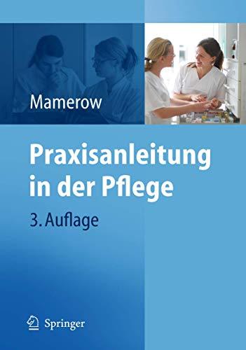 9783642126413: Praxisanleitung in der Pflege (German Edition)